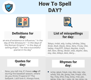 day, spellcheck day, how to spell day, how do you spell day, correct spelling for day