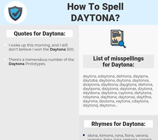 Daytona, spellcheck Daytona, how to spell Daytona, how do you spell Daytona, correct spelling for Daytona
