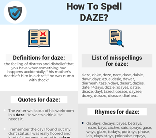 daze, spellcheck daze, how to spell daze, how do you spell daze, correct spelling for daze