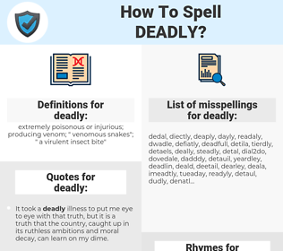 deadly, spellcheck deadly, how to spell deadly, how do you spell deadly, correct spelling for deadly