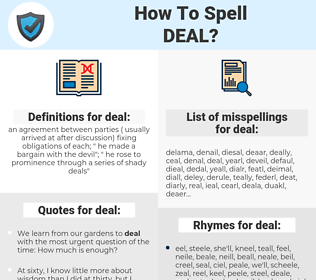 deal, spellcheck deal, how to spell deal, how do you spell deal, correct spelling for deal