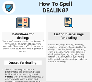 dealing, spellcheck dealing, how to spell dealing, how do you spell dealing, correct spelling for dealing