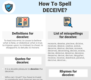 deceive, spellcheck deceive, how to spell deceive, how do you spell deceive, correct spelling for deceive