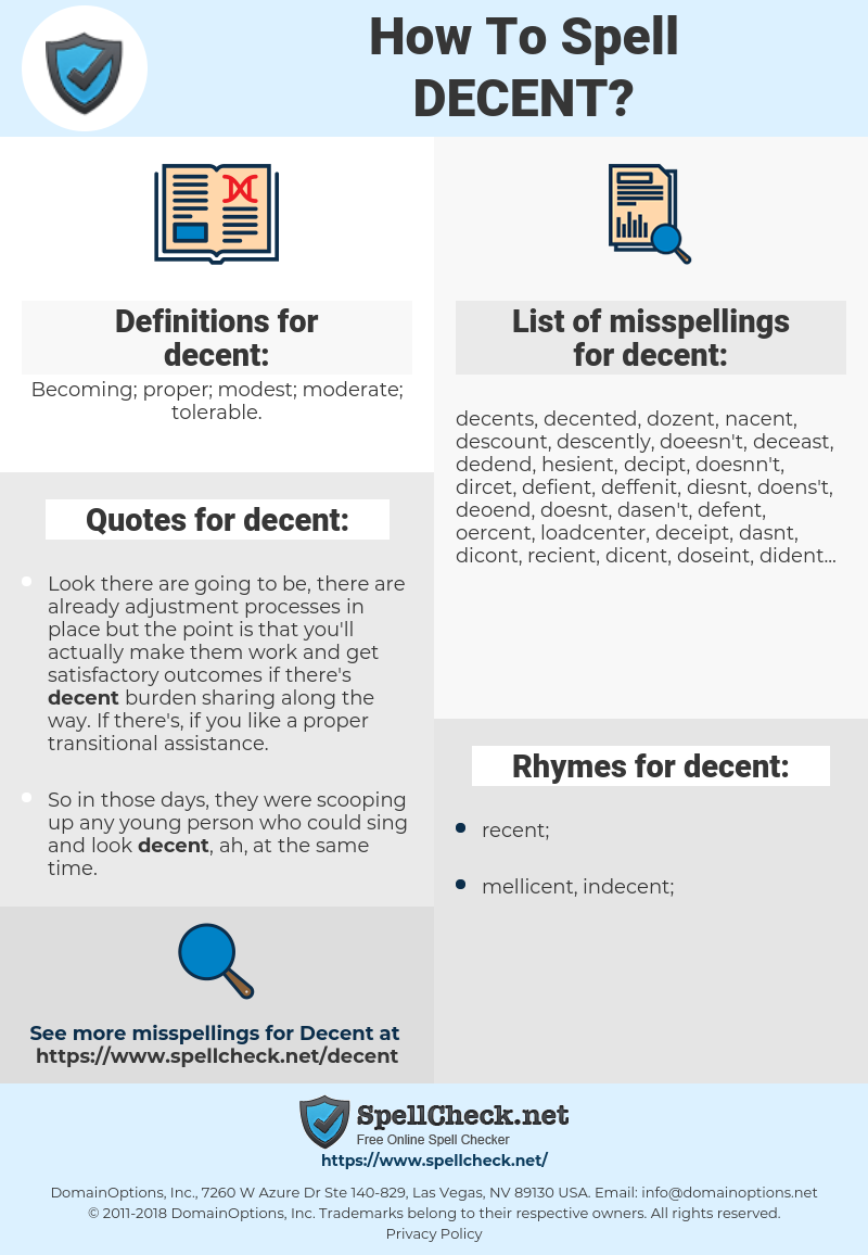 decent, spellcheck decent, how to spell decent, how do you spell decent, correct spelling for decent