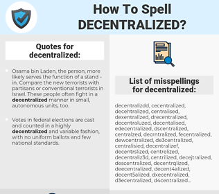 decentralized, spellcheck decentralized, how to spell decentralized, how do you spell decentralized, correct spelling for decentralized