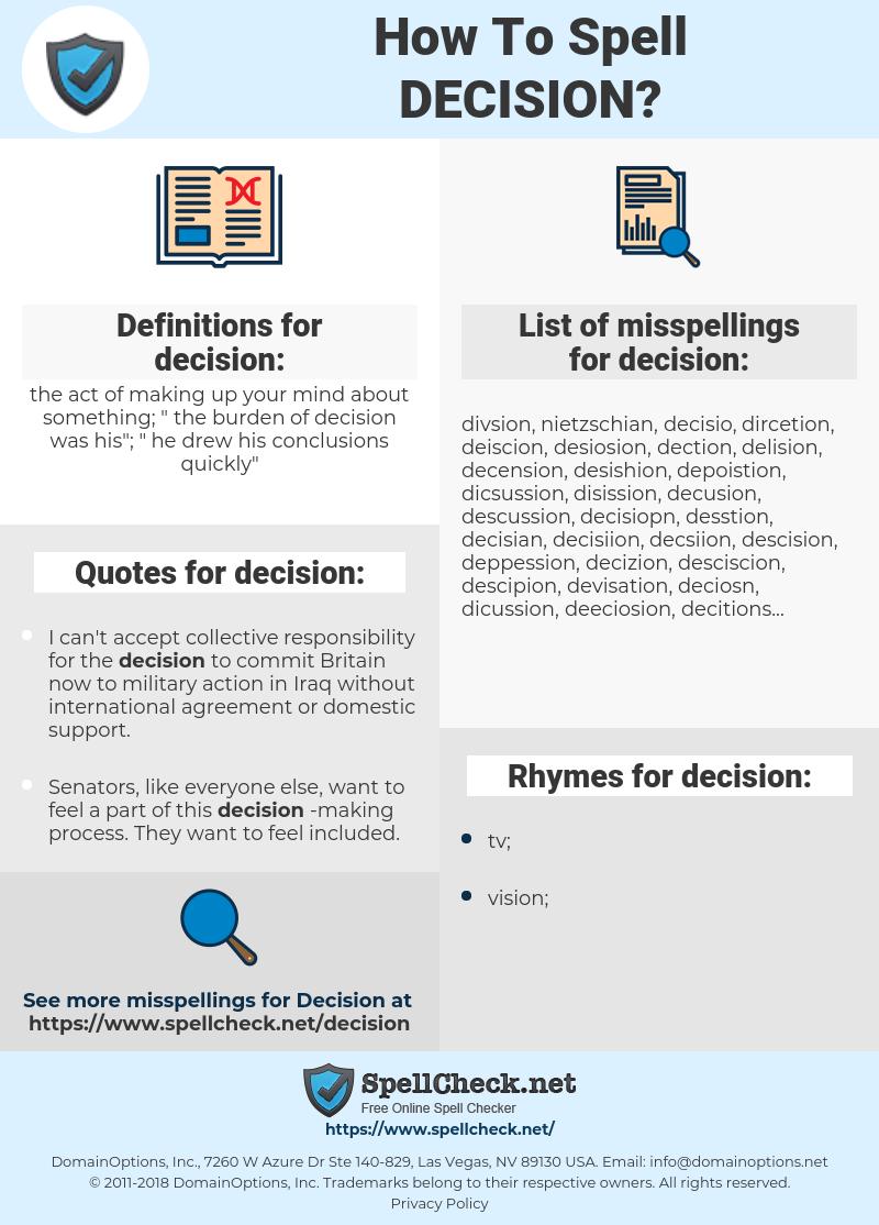 decision, spellcheck decision, how to spell decision, how do you spell decision, correct spelling for decision