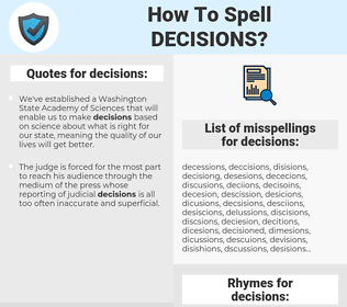 decisions, spellcheck decisions, how to spell decisions, how do you spell decisions, correct spelling for decisions