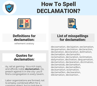declamation, spellcheck declamation, how to spell declamation, how do you spell declamation, correct spelling for declamation