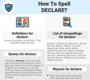 declare, spellcheck declare, how to spell declare, how do you spell declare, correct spelling for declare