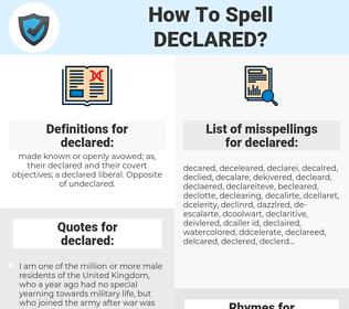 declared, spellcheck declared, how to spell declared, how do you spell declared, correct spelling for declared
