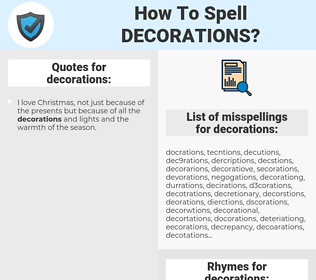 decorations, spellcheck decorations, how to spell decorations, how do you spell decorations, correct spelling for decorations