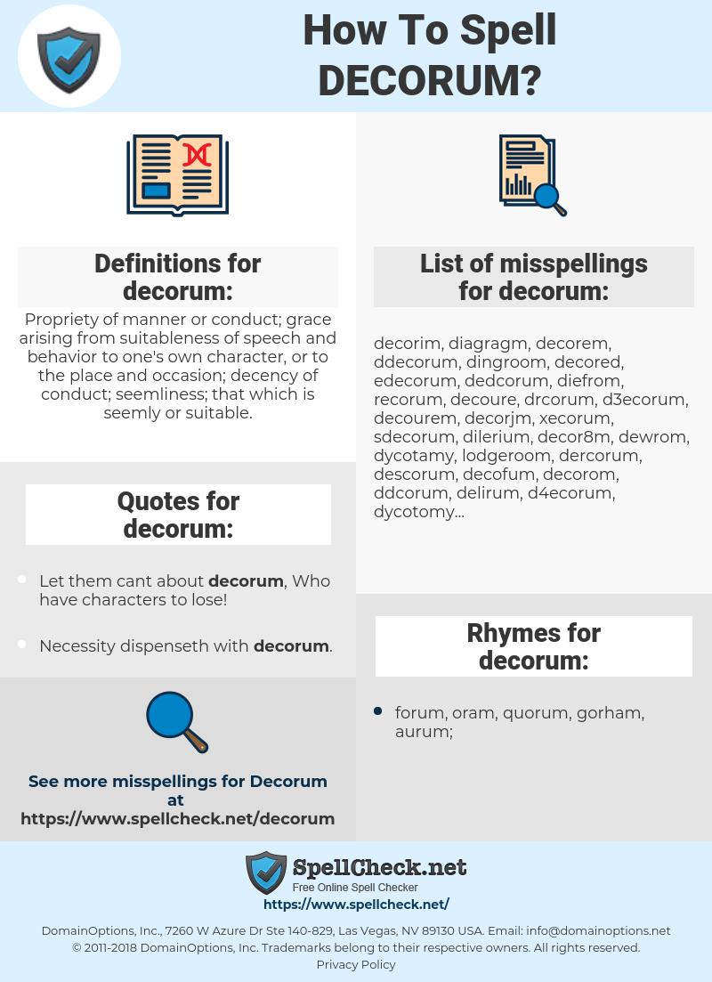 decorum, spellcheck decorum, how to spell decorum, how do you spell decorum, correct spelling for decorum