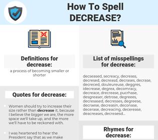 decrease, spellcheck decrease, how to spell decrease, how do you spell decrease, correct spelling for decrease