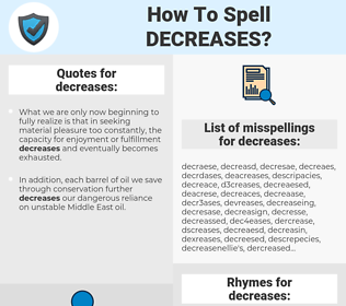 decreases, spellcheck decreases, how to spell decreases, how do you spell decreases, correct spelling for decreases