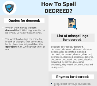 decreed, spellcheck decreed, how to spell decreed, how do you spell decreed, correct spelling for decreed