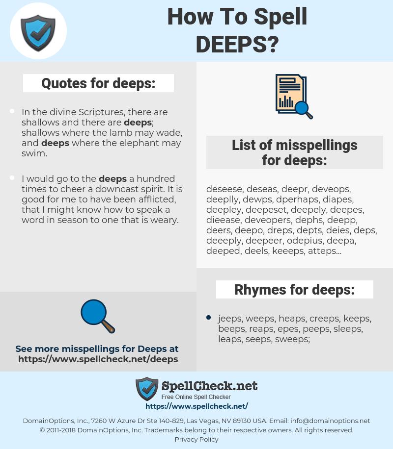 deeps, spellcheck deeps, how to spell deeps, how do you spell deeps, correct spelling for deeps