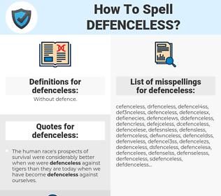 defenceless, spellcheck defenceless, how to spell defenceless, how do you spell defenceless, correct spelling for defenceless