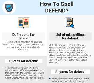 defend, spellcheck defend, how to spell defend, how do you spell defend, correct spelling for defend