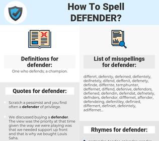 defender, spellcheck defender, how to spell defender, how do you spell defender, correct spelling for defender