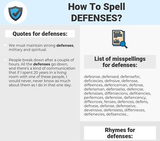defenses, spellcheck defenses, how to spell defenses, how do you spell defenses, correct spelling for defenses