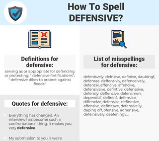 defensive, spellcheck defensive, how to spell defensive, how do you spell defensive, correct spelling for defensive