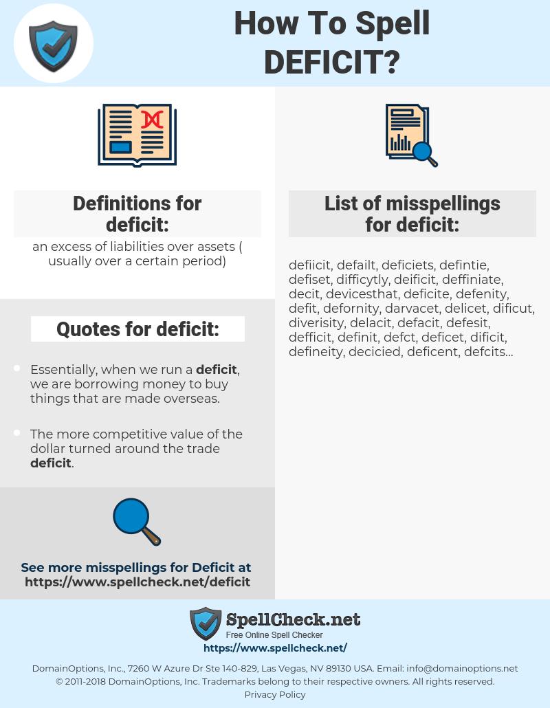 deficit, spellcheck deficit, how to spell deficit, how do you spell deficit, correct spelling for deficit