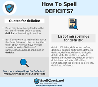deficits, spellcheck deficits, how to spell deficits, how do you spell deficits, correct spelling for deficits