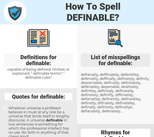 definable, spellcheck definable, how to spell definable, how do you spell definable, correct spelling for definable
