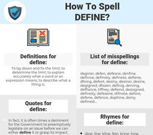define, spellcheck define, how to spell define, how do you spell define, correct spelling for define