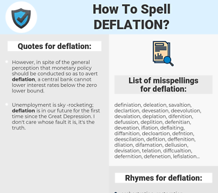deflation, spellcheck deflation, how to spell deflation, how do you spell deflation, correct spelling for deflation