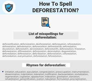 deforestation, spellcheck deforestation, how to spell deforestation, how do you spell deforestation, correct spelling for deforestation