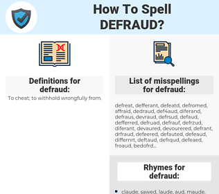 defraud, spellcheck defraud, how to spell defraud, how do you spell defraud, correct spelling for defraud