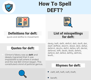 deft, spellcheck deft, how to spell deft, how do you spell deft, correct spelling for deft