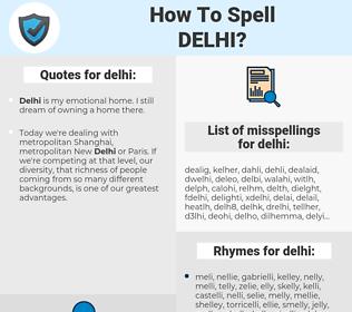 delhi, spellcheck delhi, how to spell delhi, how do you spell delhi, correct spelling for delhi