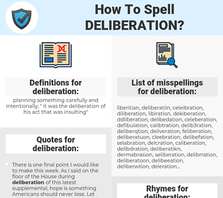 deliberation, spellcheck deliberation, how to spell deliberation, how do you spell deliberation, correct spelling for deliberation