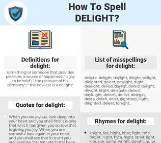 delight, spellcheck delight, how to spell delight, how do you spell delight, correct spelling for delight