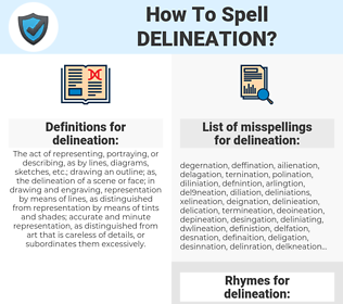 delineation, spellcheck delineation, how to spell delineation, how do you spell delineation, correct spelling for delineation