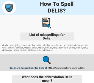 Delis, spellcheck Delis, how to spell Delis, how do you spell Delis, correct spelling for Delis