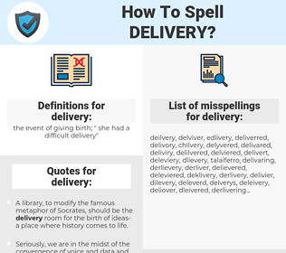 delivery, spellcheck delivery, how to spell delivery, how do you spell delivery, correct spelling for delivery