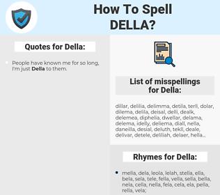 Della, spellcheck Della, how to spell Della, how do you spell Della, correct spelling for Della