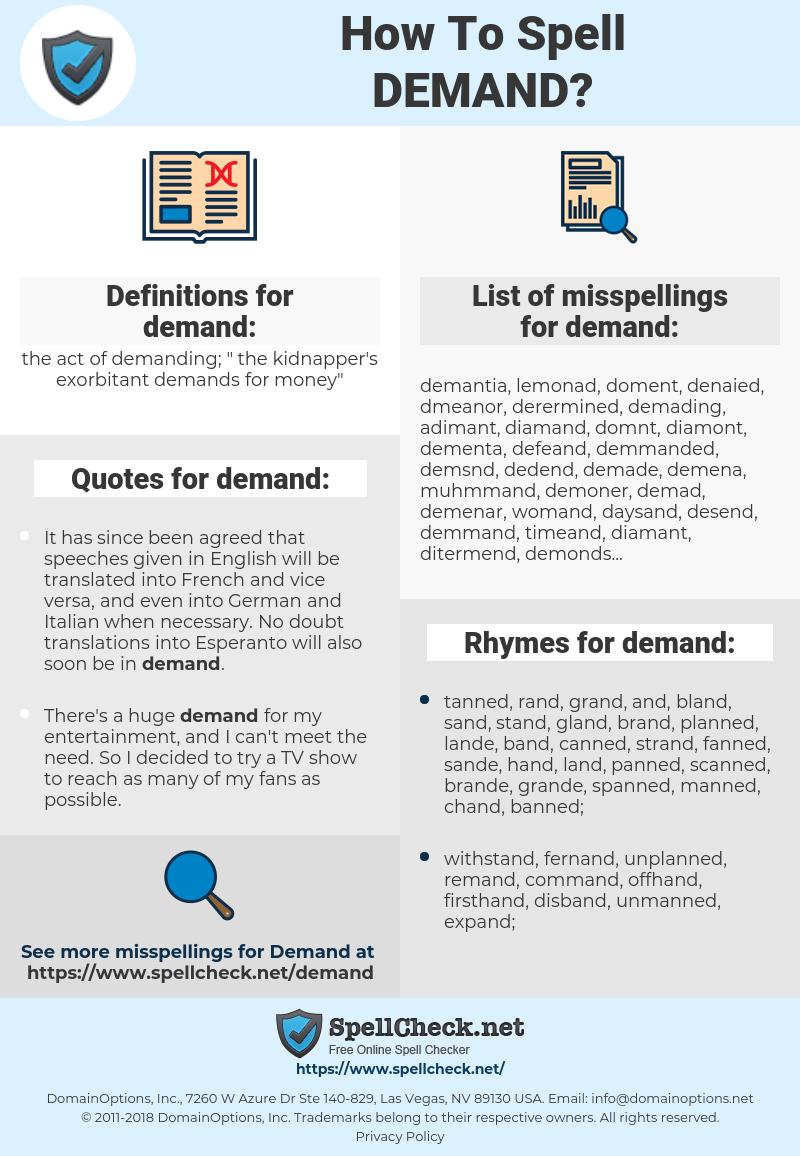demand, spellcheck demand, how to spell demand, how do you spell demand, correct spelling for demand