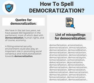 democratization, spellcheck democratization, how to spell democratization, how do you spell democratization, correct spelling for democratization
