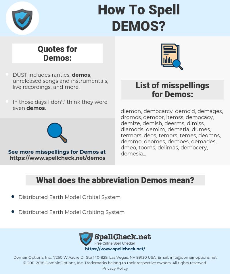 Demos, spellcheck Demos, how to spell Demos, how do you spell Demos, correct spelling for Demos