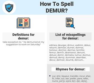 demur, spellcheck demur, how to spell demur, how do you spell demur, correct spelling for demur