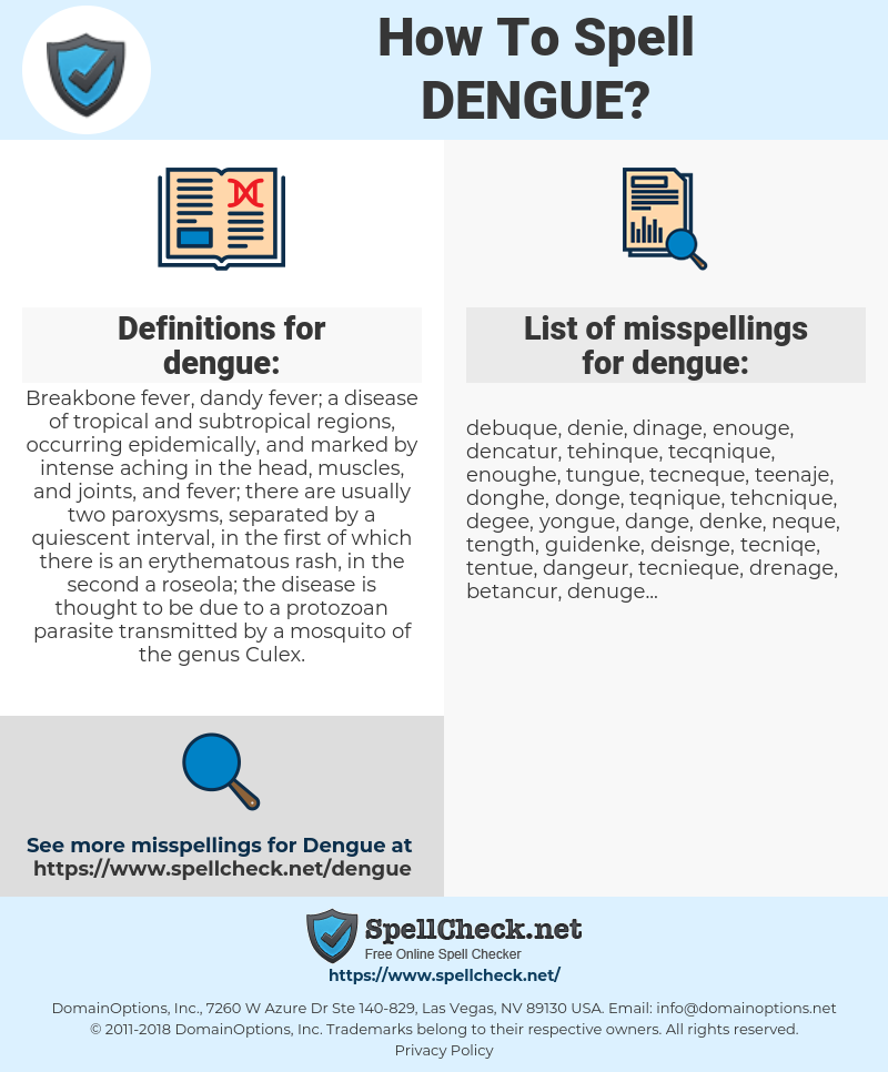 dengue, spellcheck dengue, how to spell dengue, how do you spell dengue, correct spelling for dengue