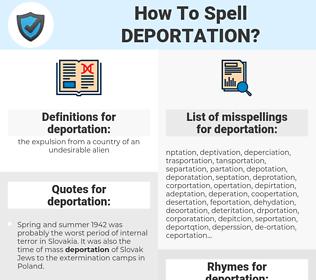 deportation, spellcheck deportation, how to spell deportation, how do you spell deportation, correct spelling for deportation