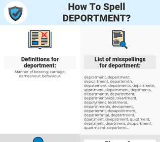 deportment, spellcheck deportment, how to spell deportment, how do you spell deportment, correct spelling for deportment