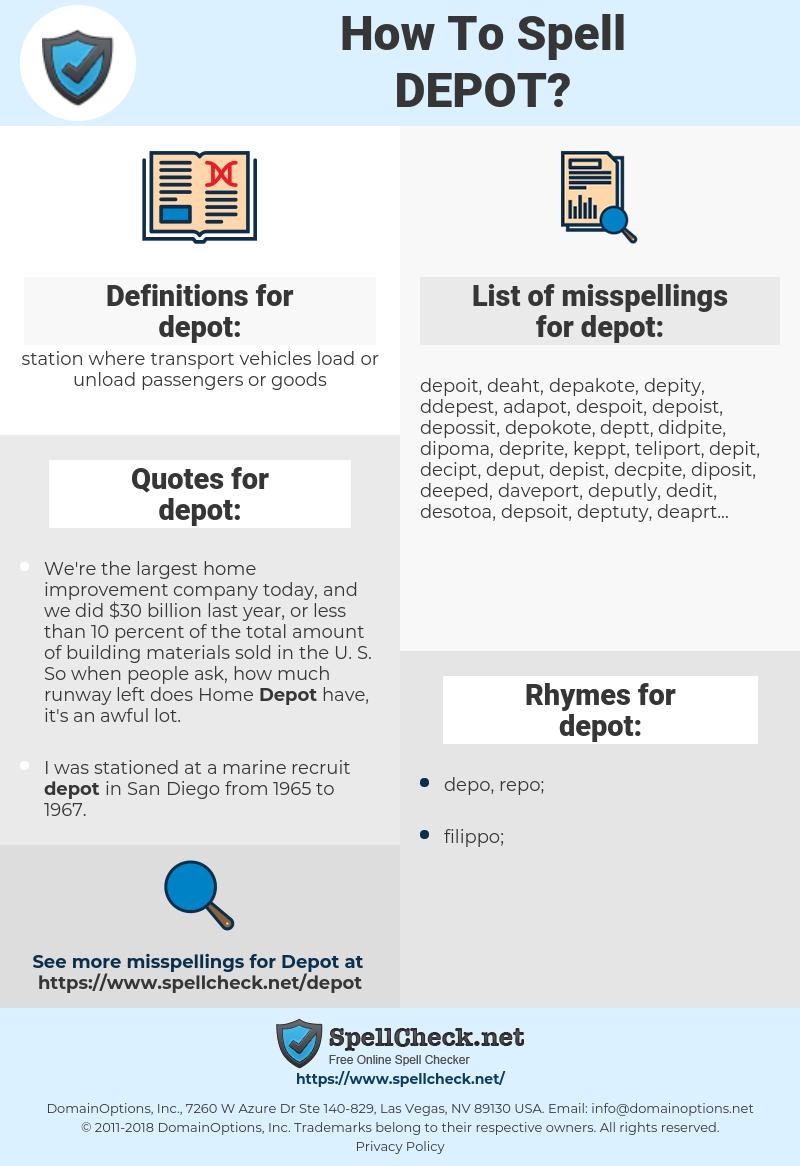 depot, spellcheck depot, how to spell depot, how do you spell depot, correct spelling for depot