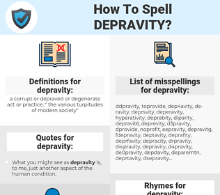 depravity, spellcheck depravity, how to spell depravity, how do you spell depravity, correct spelling for depravity