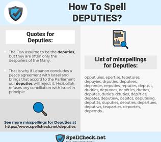 Deputies, spellcheck Deputies, how to spell Deputies, how do you spell Deputies, correct spelling for Deputies
